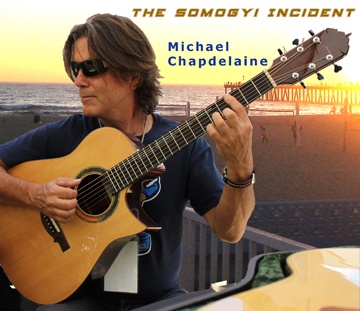 MICHAEL CHAPDELAINE / The Somogyi Incident ('16)